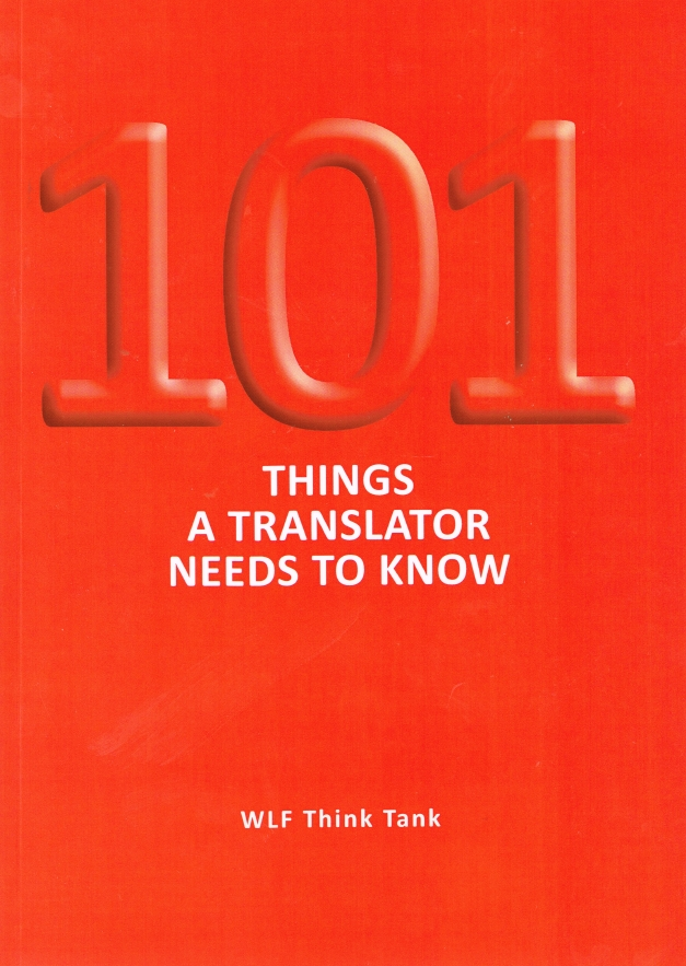 101 Things a Translator Needs to Know