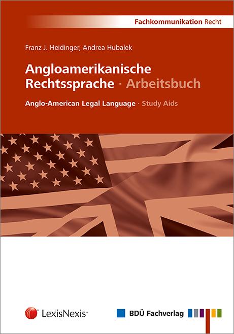 Angloamerikanische Rechtssprache · Arbeitsbuch