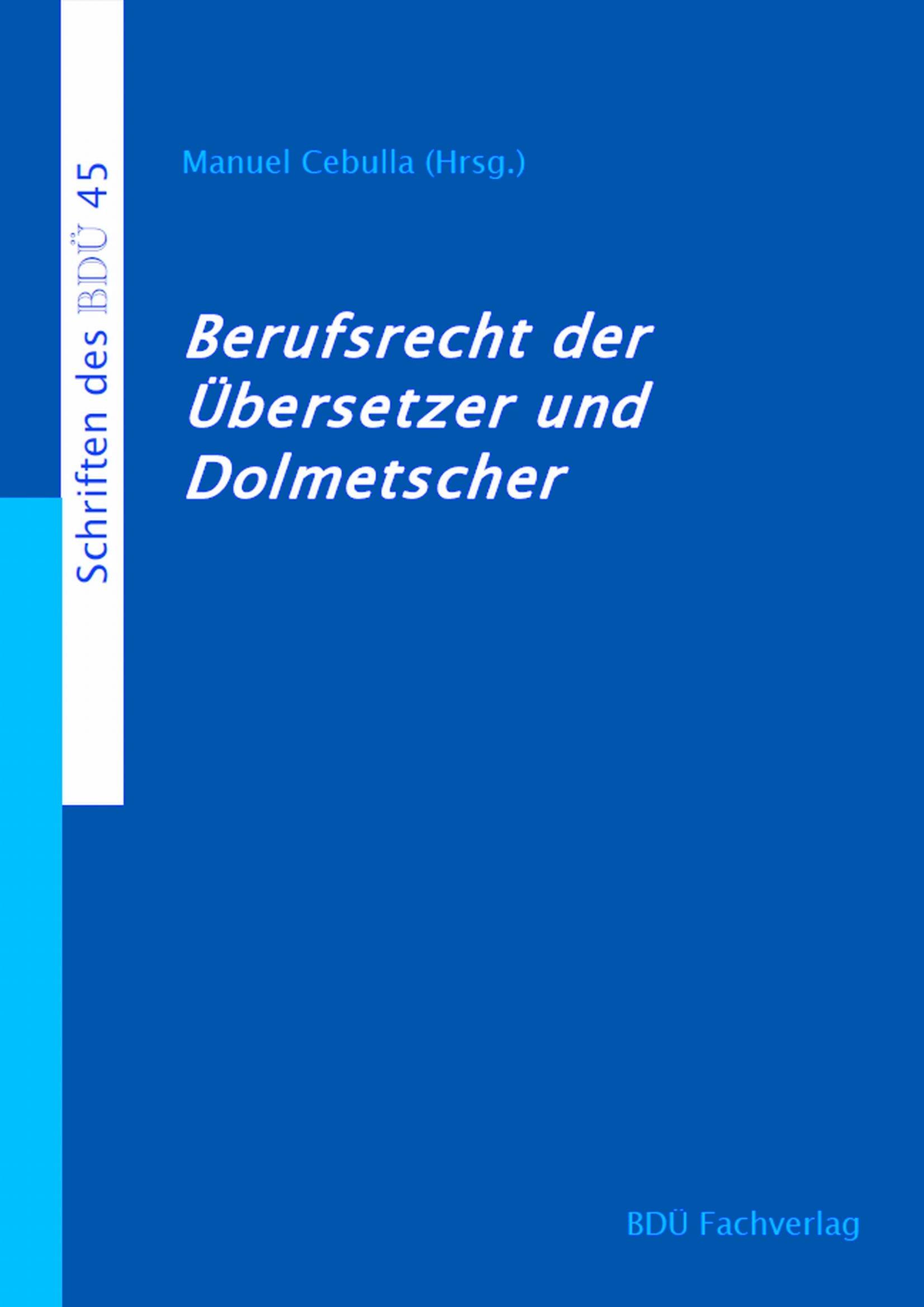 Berufsrecht der Übersetzer und Dolmetscher