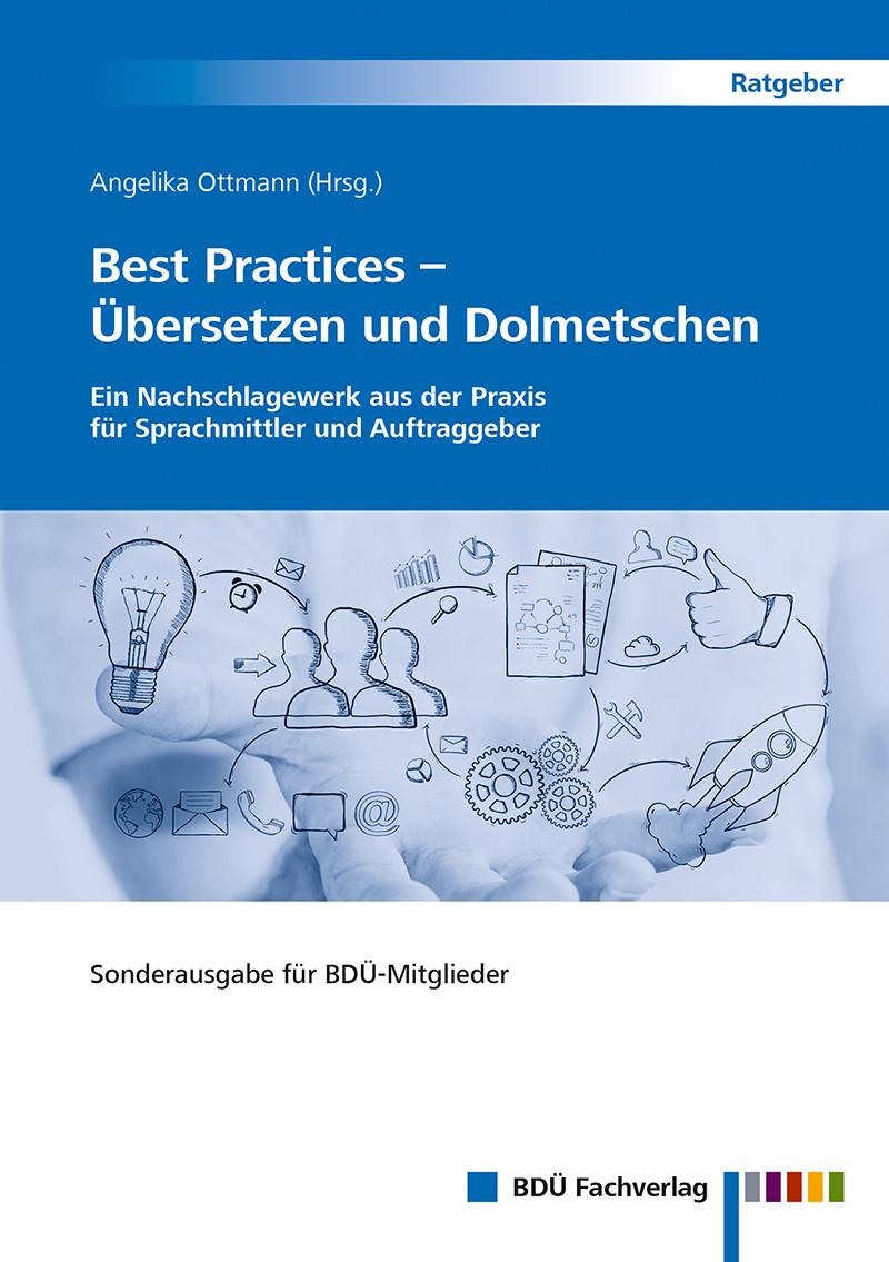 Best Practices – Übersetzen und Dolmetschen - BDÜ-Mitglieder