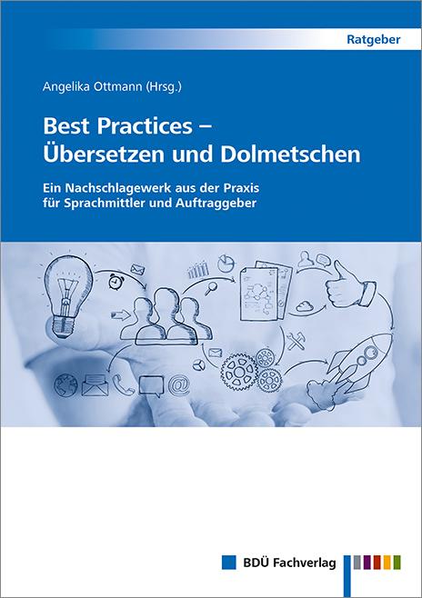 Best Practices – Übersetzen und Dolmetschen