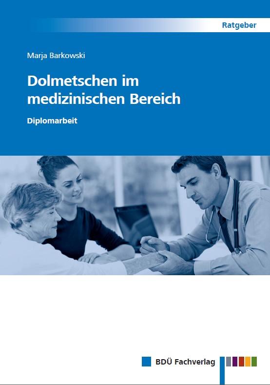Dolmetschen im medizinischen Bereich