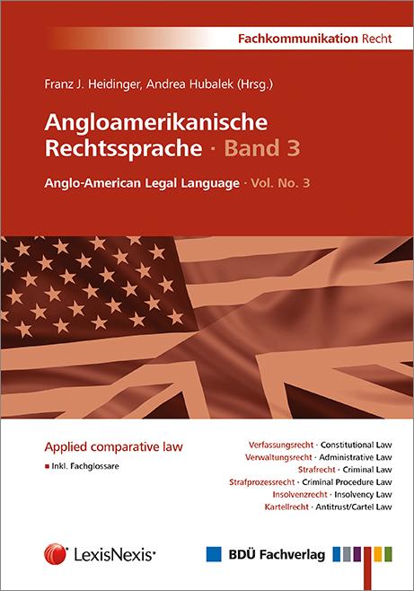 Angloamerikanische Rechtssprache · Band 3
