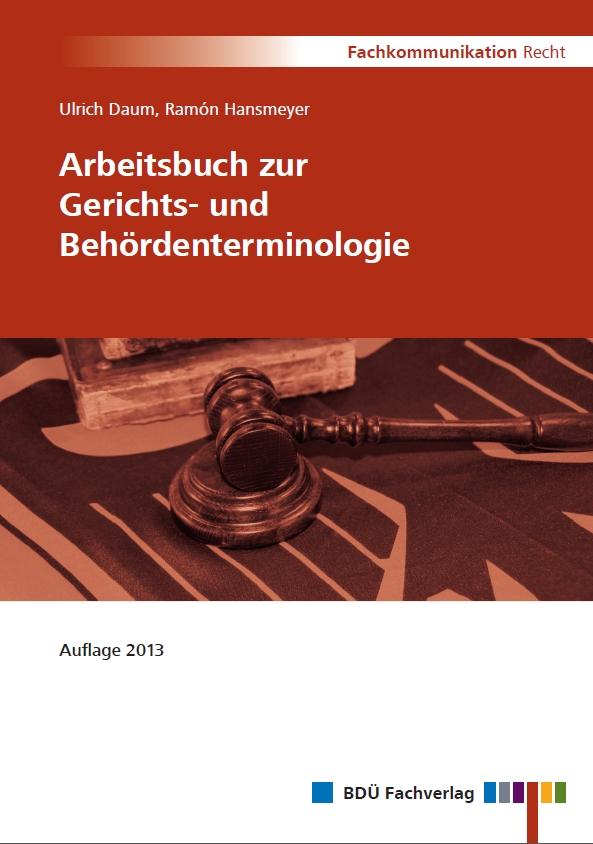 Arbeitsbuch zur Gerichts- und Behördenterminologie