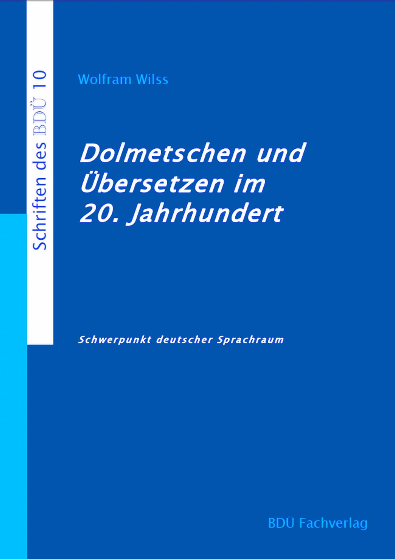 Dolmetschen und Übersetzen im 20. Jahrhundert
