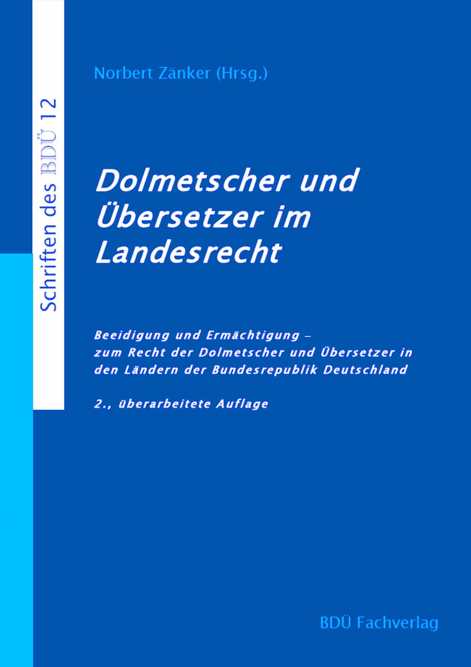 Dolmetscher und Übersetzer im Landesrecht, 2. Auflage