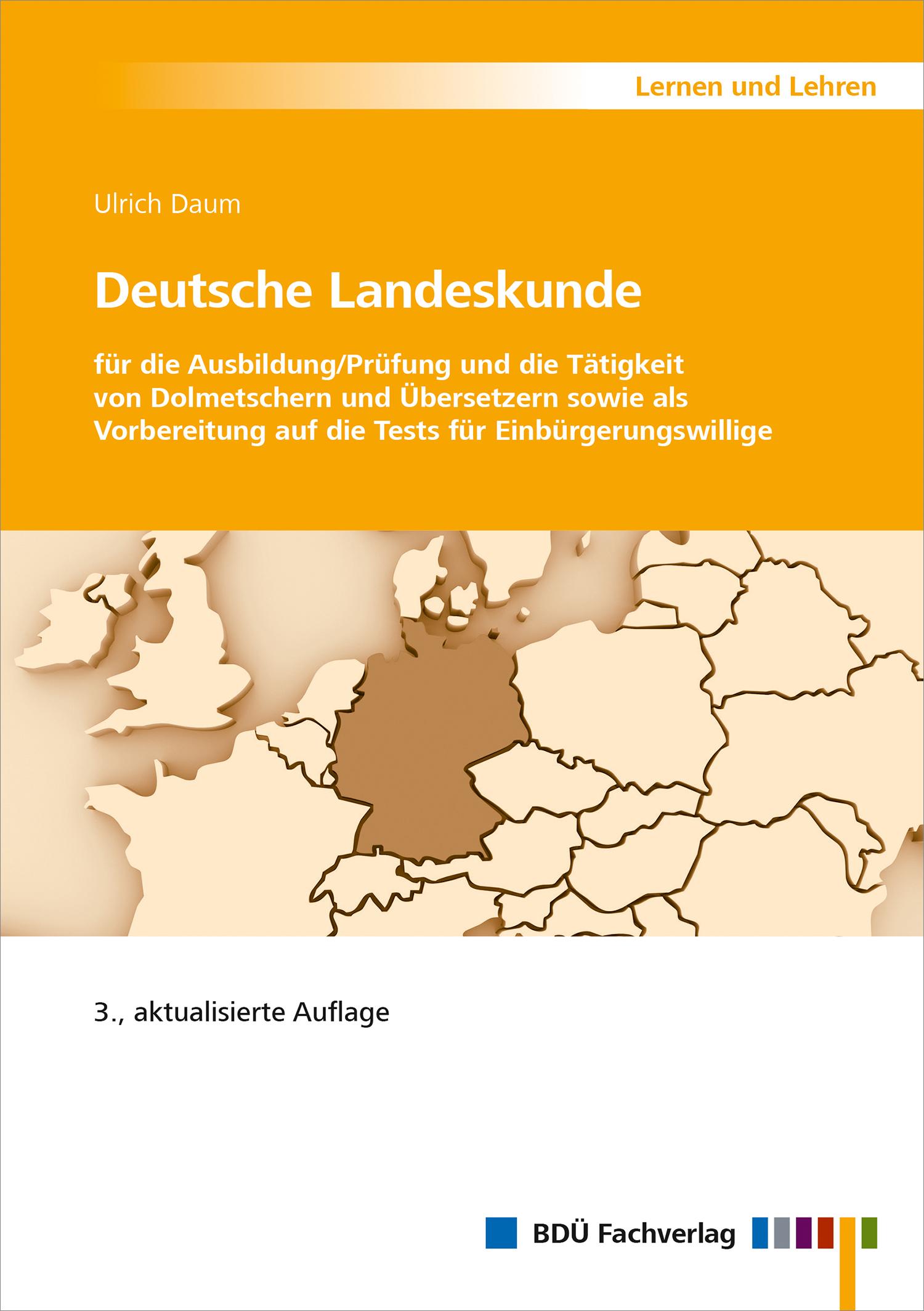 Deutsche Landeskunde - 3., aktualisierte Auflage