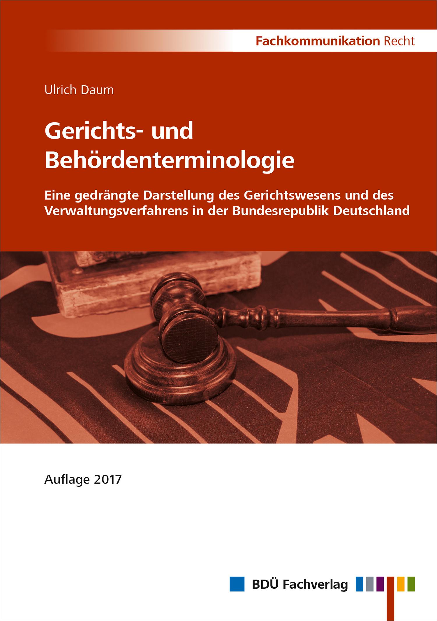 Gerichts- und Behördenterminologie - Auflage 2017