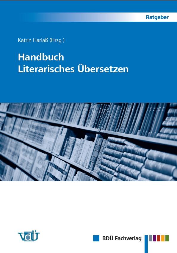 Handbuch Literarisches Übersetzen