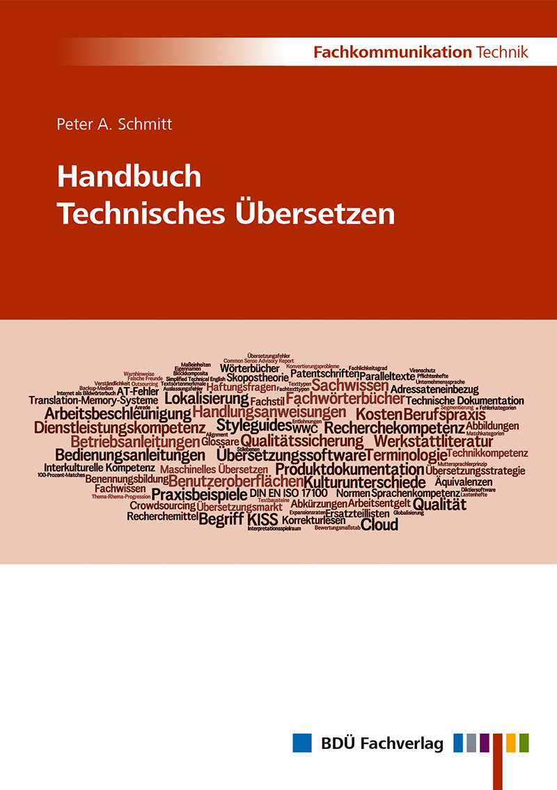 Handbuch Technisches Übersetzen - <a href='http://www.bdue-fachverlag.de/onlineshop/publikationen/detail_book/120' target='_blank'>Hier geht es zur neuesten Auflage!</a>