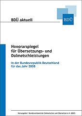 Honorarspiegel für Übersetzungs- und Dolmetschleistungen für 2008