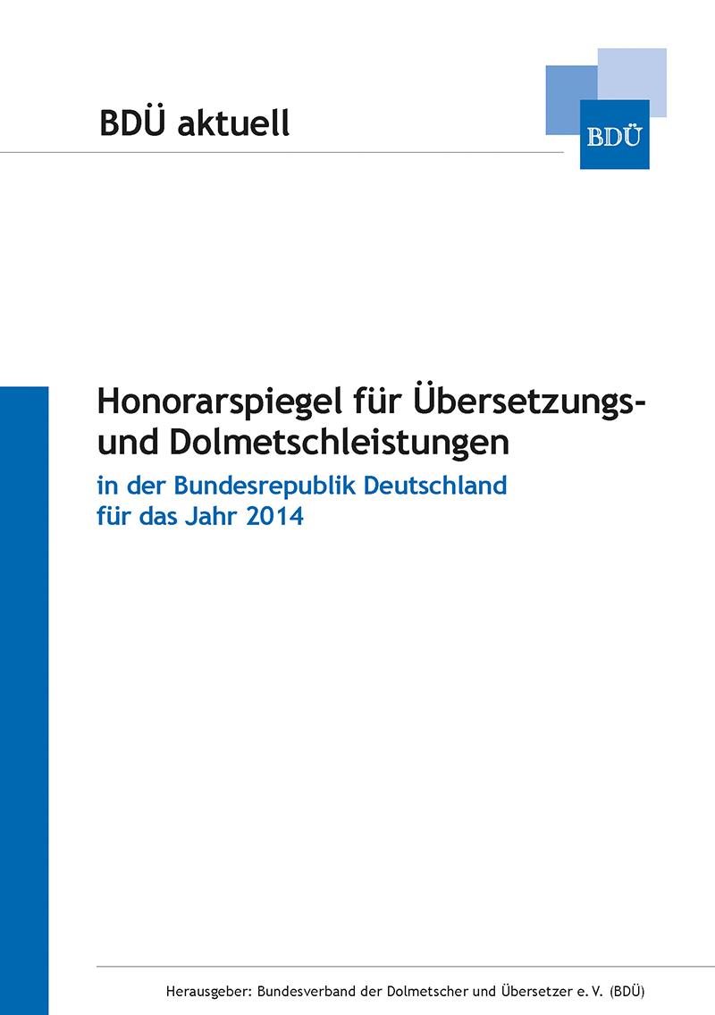 Honorarspiegel für Übersetzungs- und Dolmetschleistungen für 2014