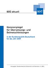 Honorarspiegel für Übersetzungs- und Dolmetschleistungen für 2009