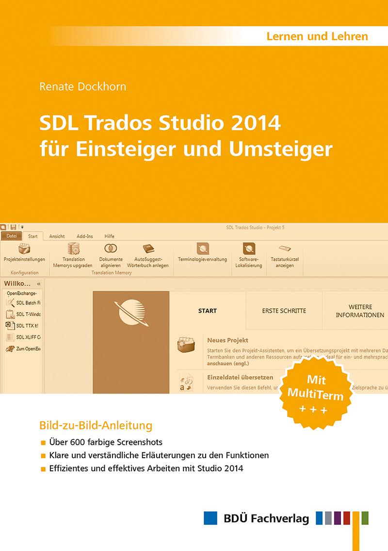 SDL Trados Studio 2014 für Einsteiger und Umsteiger