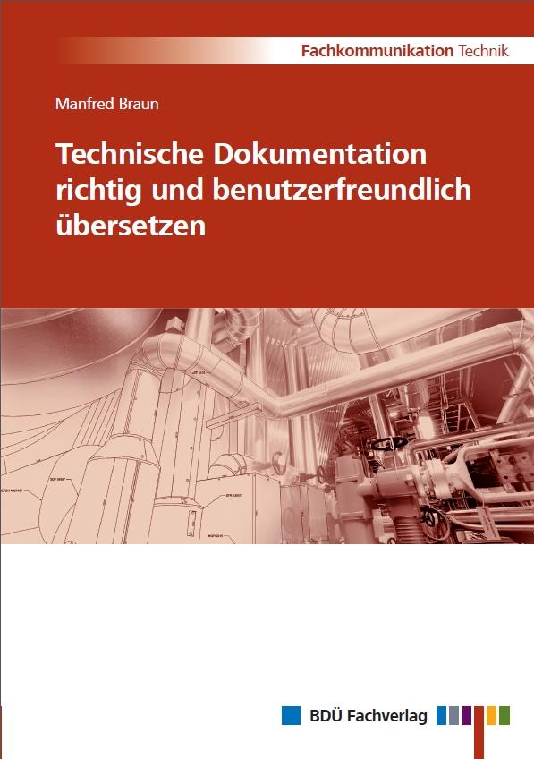 Technische Dokumentation richtig und benutzerfreundlich übersetzen