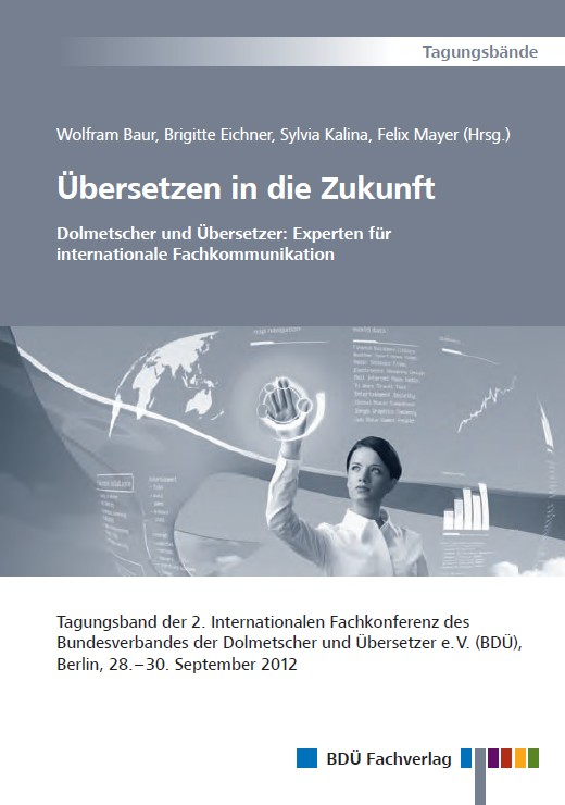 Tagungsband - Übersetzen in die Zukunft 2012