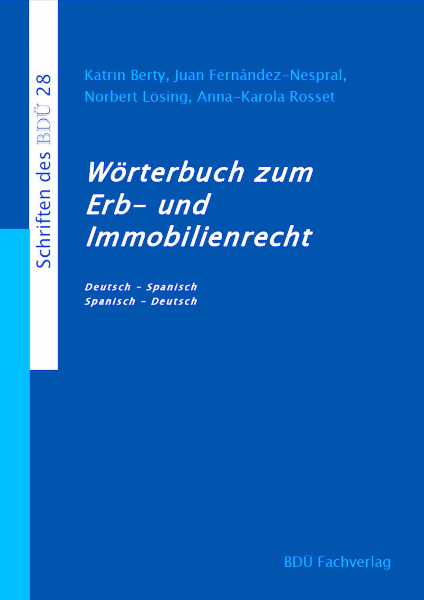 Wörterbuch zum Erb- und Immobilienrecht
